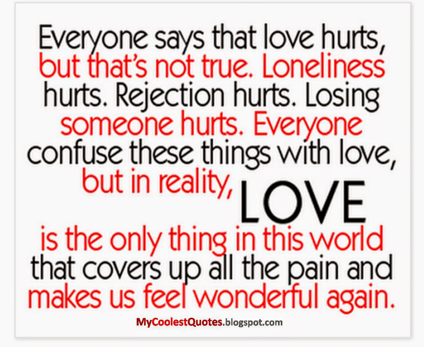 Love Quotes Pain Hurt: Best Quotes For Everyday: Coolest Quotes Does Love Really Hurt