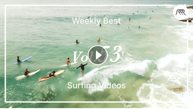 Sierra Kerr Asher Pacey and more Best Surfing Videos of the Week 53