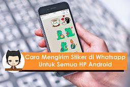 Cara Mengirim Stiker di Whatsapp untuk Semua HP Android