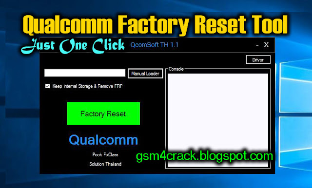 QcomSoft TH V1.0 One Click All Qualcomm Pattern/Pin /Factory Reset Tool