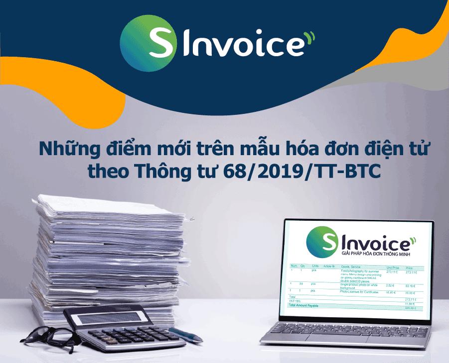 Ảnh minh họa: Những điểm mới trên mẫu hóa đơn điện tử theo Thông tư 68/2019/TT-BTC