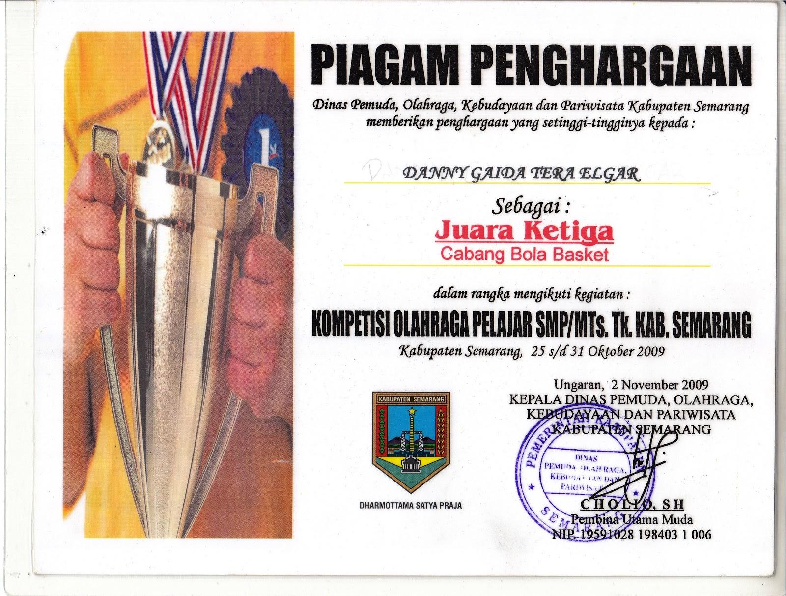 Piagam Penghargaan Kejuaraan Bola Basket Tingkat Kabupaten Semarang (Oktober 2009)
