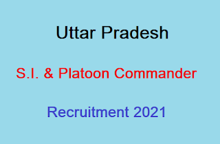 UP Police SI Online Form 2021, Apply online, Last Date, Eligibility, Vacancy Details, UP Police SI Recruitment 2021