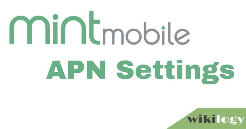 Mint Mobile APN Settings