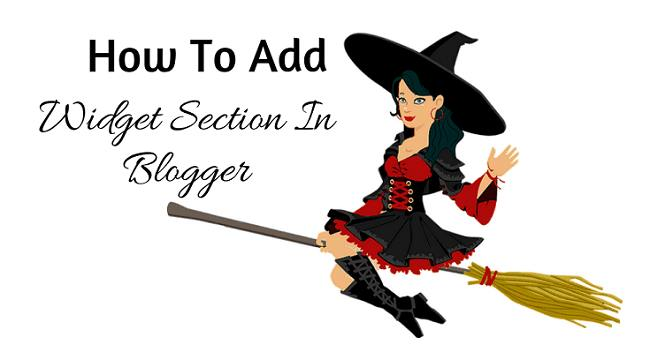 How To Add Widget Section In Blogger