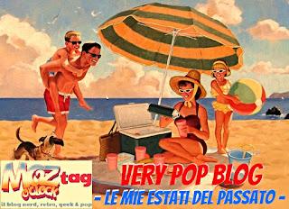 Very Pop Blog - Le mie estati del passato