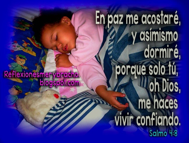 En paz me acostaré y dormiré. Buenas noches para facebook. Dios me hace vivir confiado. Descanso en la noche tranquilo, sin preocupaciones ni temor.  Imágenes, postales de versículos bíblicos, Biblia, cita bíblica.