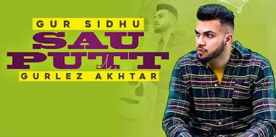 Sau Putt Sung By Gur Sidhu & Gurlez Akhtar