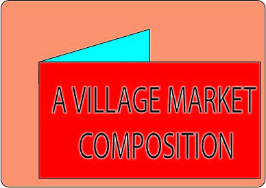A Village Market Composition - easy and short composition
