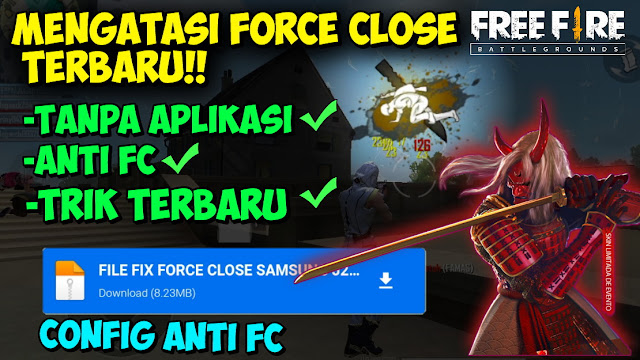Konfig anti force close free fire