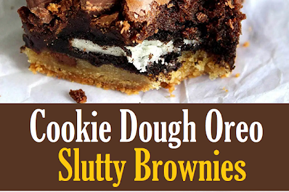 Cookie Dough Oreo Slutty Brownies