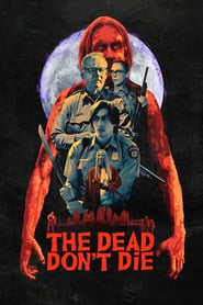 The Dead Don't Die 2019