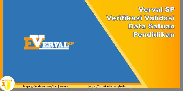Verval SP Verifikasi Validasi Data Satuan Pendidikan