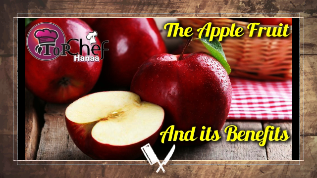 The Apple Fruit and its Benefits