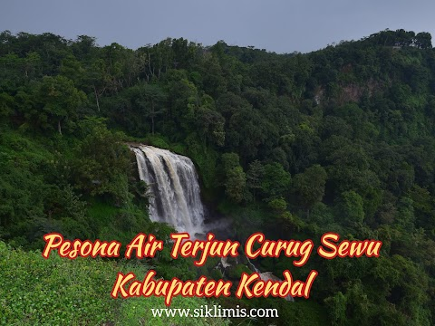 Pesona Air Terjun Curug Sewu Kabupaten Kendal