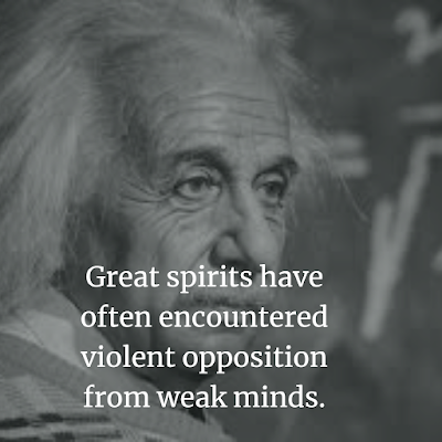 Albert Einstein Inspirational Quote about weak minds
