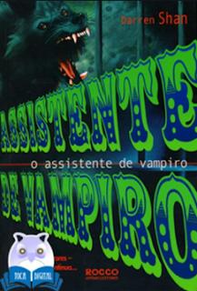 A Saga de Darren Shan 2 - Assistente de Vampiro - Darren Shan