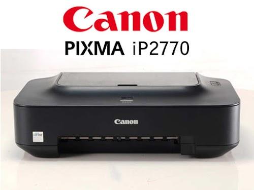 Cara Reset Printer Canon iP2770 / iP2700 Beserta Link Download Terbaru