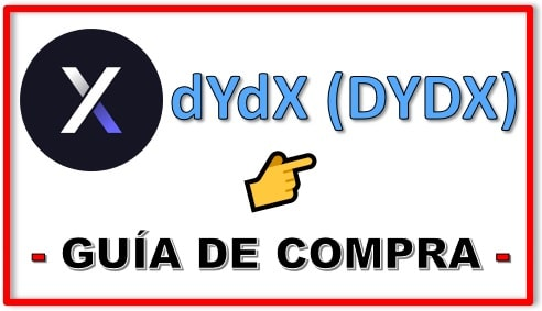 Cómo y Dónde Comprar Criptomoneda dYdX (DYDX) Tutorial Actualizado