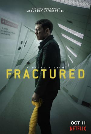 مشاهدة وتحميل فيلم الغموض Fractured 2019 مترجم بجودة Web-dl كامل اون لاين