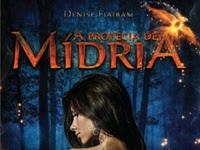 Resenha Nacional A Profecia de Mídria - Os Mistérios de Warthia # 1 - Denise Flaibam