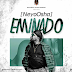 VIDEO: NeyoOsha – Eminado  @NeyoOsha247