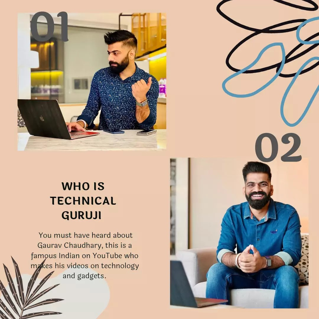Technical guruji (Gaurav Chaudhary) biography.'