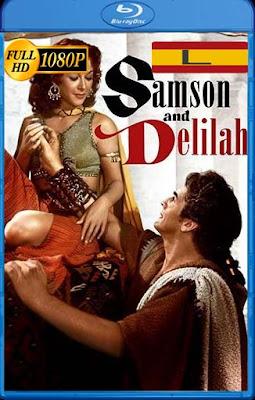 Sanson y Dalila (1949) LatinoHD [1080P] [GoogleDrive] RijoHD