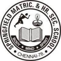 Springfield Matric Hr Sec School, Chennai, Wanted Teachers
