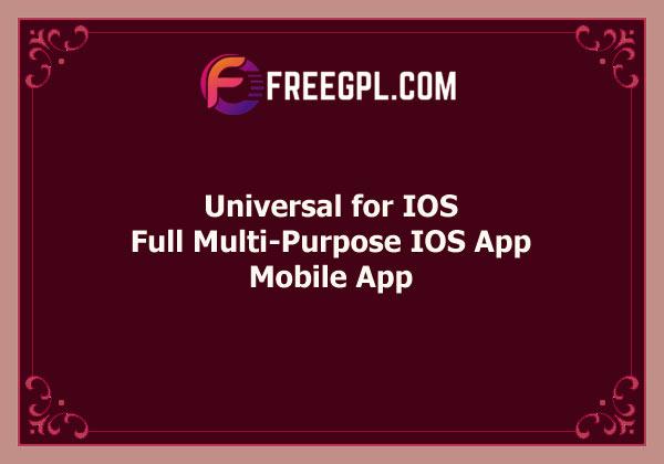 Universal for IOS – Full Multi-Purpose IOS App Free Download