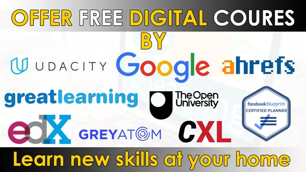 Right Time to Learn new skills from online digital premium courses absolutely free