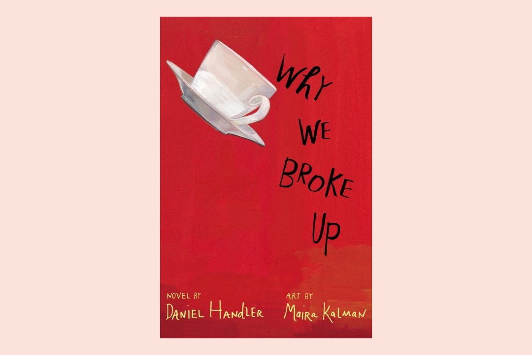 why we broke up daniel handler