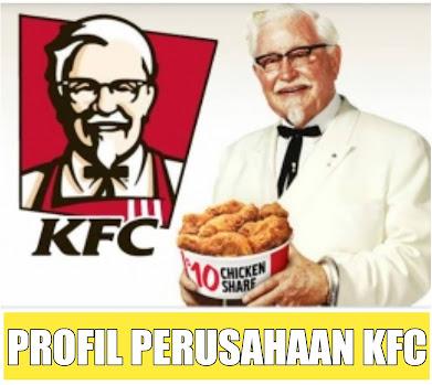 PROFIL PERUSAHAAN KFC
