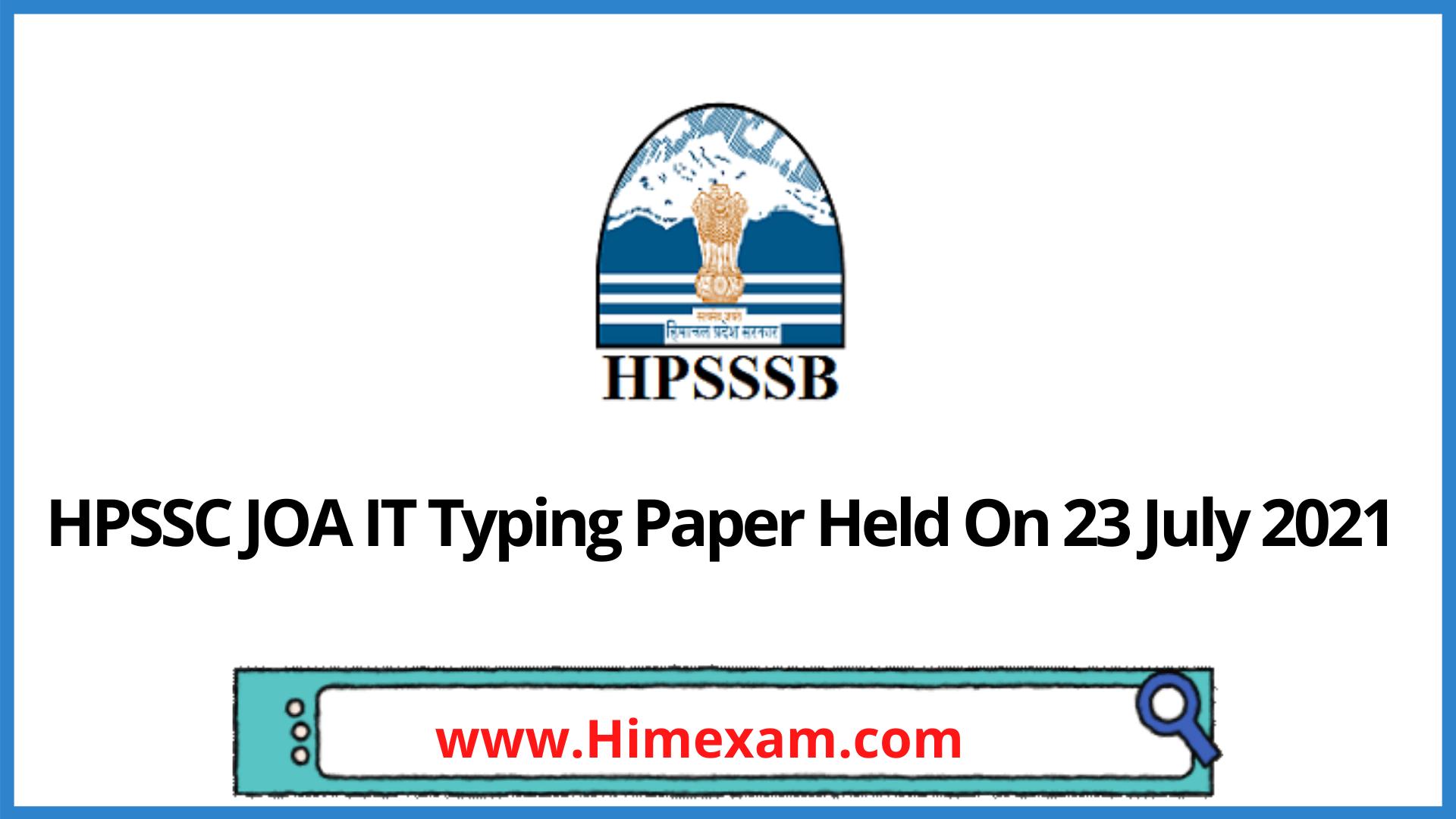 HPSSC JOA IT Typing Paper Held On 23 July 2021