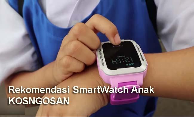 rekomendasi smartwatch anak terbaik