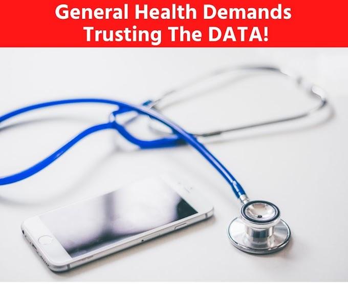 General Health Demands Trusting The DATA!