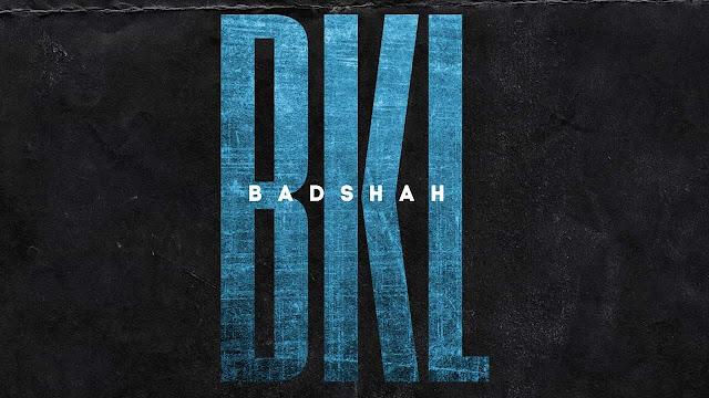 BKL - Badshah