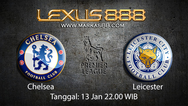 PREDIKSIBOLA - PREDIKSI TARUHAN BOLA CHELSEA VS LEICESTER 13 JANUARI 2018 ( ENGLISH PREMIER LEAGUE )