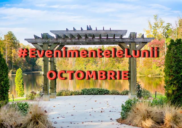 EVENIMENTELE-LUNII-OCTOMBRIE.jpg