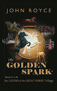Review: The Golden Spark: The Legend of the Great Horse: Book II