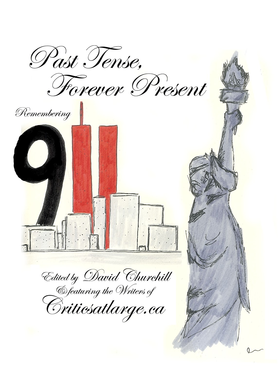 Critics At Large Past Tense Forever Present Remembering 911 C