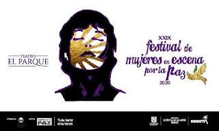 XXIX Festival de Mujeres en Escena Por la Paz - Teatro El Parque