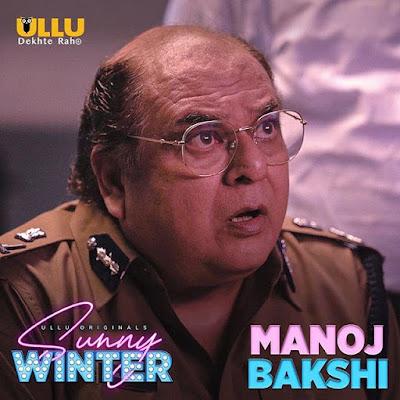 sunny winter web series Manoj Bakshi