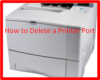 How to Delete a Printer Port