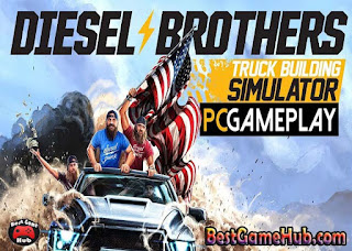 Diesel Brothers Truck Building Simulator PC Game Free Download