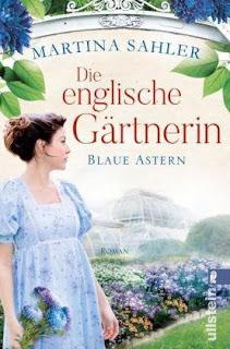Die englische Gärtnerin - blaue Astern ; Martina Sahler ; Ullstein