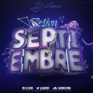 Sesión Septiembre 2016 - Dj Genis