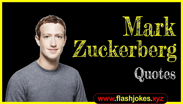 Mark Zuckerberg Quotes In English | Biography