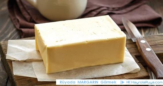 Rüyada Margarinin Görülmesi