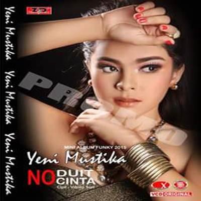 Download MP3 Minang Yeni Mustika No Duit No Cinta Full Album